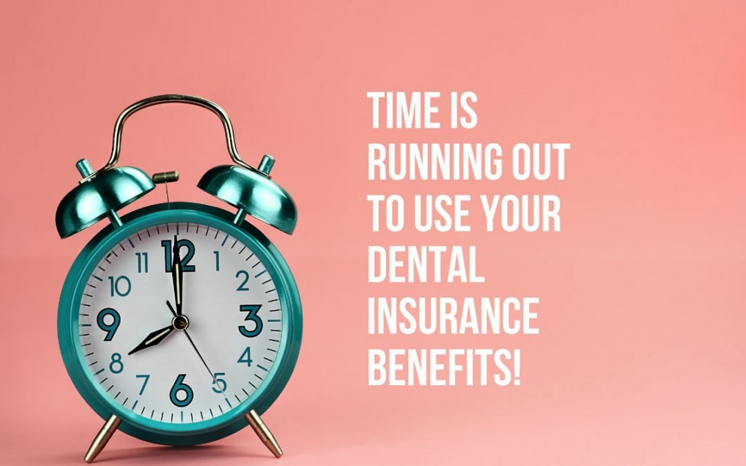 Dental Tips: Top 4 Reasons to use Your Dental Insurance Now